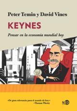 Keynes. Pensar en la economía mundial hoy - Temin, Peter