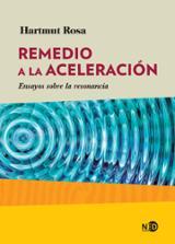 Remedio a la aceleración - Rosa, Hartmut