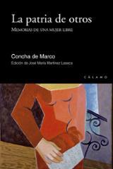 La patria de otros - de Marco, Concha