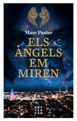 Els àngels em miren - Pastor, Marc