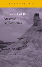 Atravesé las Bardenas - Gil Bera, Eduardo