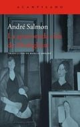 La apasionada vida de Modigliani - Salmon, André