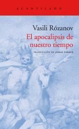 El apocalipsis de nuestro tiempo - Rózanov, Vasili