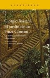 El jardín de los Finzi-Contini. La Novela de Ferrara. Libro Terce - Bassani, Giorgio