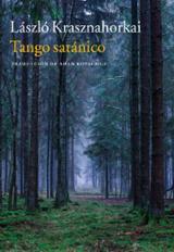 Tango satánico - Krasznahorkai, László