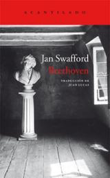 Beethoven. Tormento y triunfo - Swafford, Jan