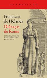 Diálogos de Roma - De Holanda, Francisco