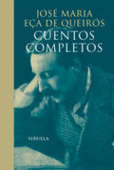 Cuentos completos José María Eça Queirós - Eça de Queiroz, José María