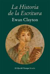 La historia de la escritura - Clayton, Ewan