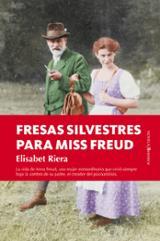 Fresas silvestres para Miss Freud - Riera, Elisabet