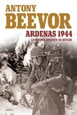 Ardenas 1944 - Beevor, Antony