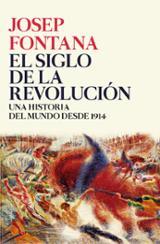 El siglo de la revolución - Fontana, Josep