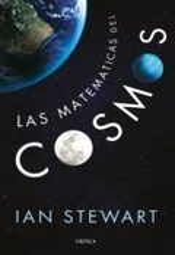 Las matemáticas del cosmos - Stewart, Ian