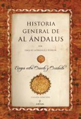Historia general de Al Andalus - González Ferrín, Emilio