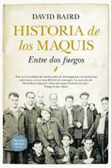 Historia de los maquis - Baird, David