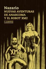 Nuevas aventuras de Anarcoma y el robot XM2