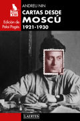 Cartas desde Moscú. 1921-1930 - Nin, Andreu