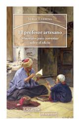 El profesor artesano - Larrosa, Jorge