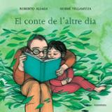 El conte de l´altre dia - Aliaga, Roberto