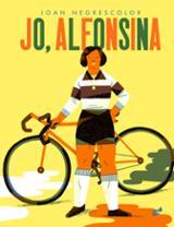 Jo, Alfonsina - Negrescolor, Joan