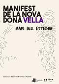 Manifest de la dona vella - Esteban, Mari Luz