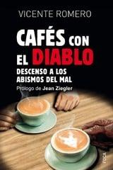 Cafés con el diablo - Romero, Vicente