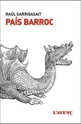 País Barroc - Garrigasait, Raül
