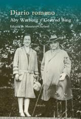 Diario romano. Aby Warburg y Gertrud Bing