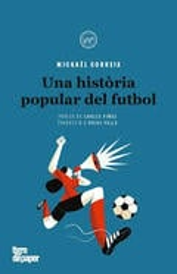 Una història popular del futbol - Correia, Mickaël
