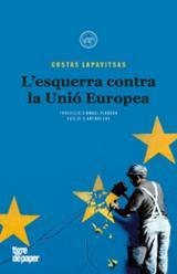 L´esquerra contra la Unió Europea - Lapavitsas, Costas