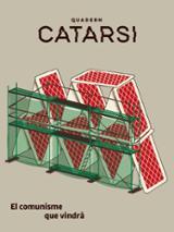 Quadern Catarsi. El comunisme que vindrà - Balibar, Étienne