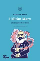 L´últim Marx - Musto, Marcello