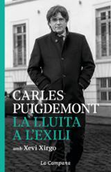 La lluita a l´exili - Puigdemont, Carles