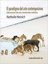 El paradigma del arte contemporáneo - Heinich, Nathalie