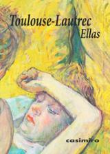 Ellas - Toulouse-Lautrec, Henry de