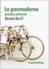 Lo posmoderno, pasado y presente - Barilli, Renato