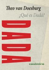 ¿Qué es Dadá? - Doesburg, Theo Van