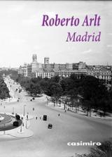 Madrid - Arlt, Roberto