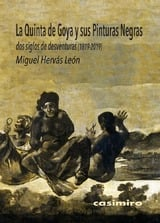 La Quinta de Goya y sus pinturas negras, dos siglos de desventura