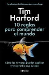 10 reglas para comprender el mundo - Harford, Tim