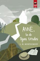 Anne, la de tejas verdes - Montgomery, Lucy Maud