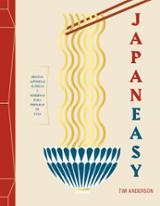 JapanEasy. Recetas japonesas clásicas y modernas para preparar en - Anderson, Tim