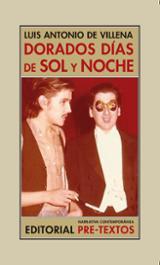 Dorados días de sol y noche (Memorias II) - Villena, Luis Antonio de