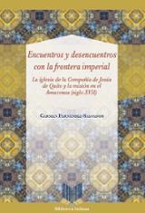 Encuentros y desencuentros con la frontera imperial -