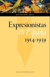 Expresionistas en España 1914-1939 - AAVV