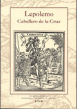 Lepolemo. Caballero de la Cruz - Alonso de Salazar