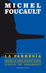 La parresía - Foucault, Michel