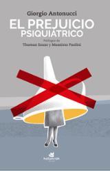 El prejuicio psiquiátrico - Antonucci, Girogio
