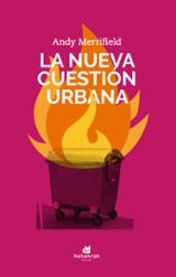 La nueva cuestión urbana -