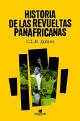 Historia de las revueltas panafricanas - James, C.L.R.